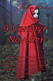 Cover for 9 Vampyrnoveller