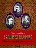 Cover for Salonkielämää - Rakkautta, riitoja ja kirjoittamisen paloa