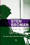 Cover for Sten Broman: En man med många kostymer