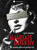 Cover for Hjärtats detektiv : På spaning efter ett lyckligt slut