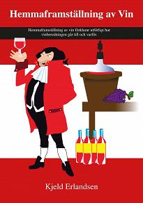 Cover for Hemmaframställning av Vin