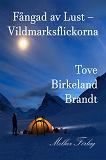 Cover for Fångad av lust - Vildmarksflickorna