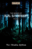 Cover for The Works of H.P. Lovecraft Vol. I - The Cthulhu Mythos