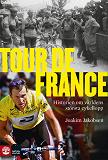 Cover for Tour de France: Historien om världens största cykellopp