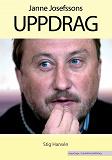 Cover for Janne Josefssons uppdrag