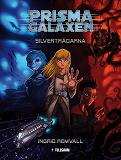 Cover for Prismagalaxen 1 - Silvertrådarna