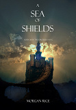 Cover for A Sea of Shields (Book #10 in the Sorcerer's Ring)