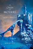 Cover for An Oath of Brothers (Book #14 in the Sorcerer's Ring)