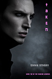 Cover for Taken (Book #2 of the Vampire Legends)