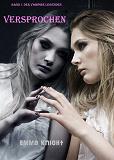Cover for Versprochen (Band 1 der Vampire Legenden)
