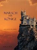 Cover for MARSCH DER KÖNIGE (Band 2 im Ring der Zauberei)