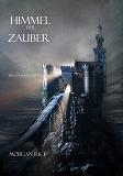 Cover for Himmel Der Zauber (Band #9 im Ring Der Zauberei)