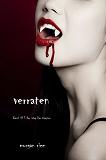 Cover for Verraten (Band #3 Der Weg Der Vampire)