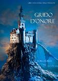 Cover for Grido d'Onore (Libro #4 in L'Anello dello Stregone)