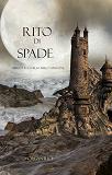 Cover for Rito Di Spade (Libro #7 In L'Anello dello Stregone)