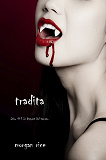 Cover for Tradita (Libro #3 In i Appunti Di Un Vampiro)