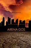 Cover for Arena Dos (Libro #2 de la Trilogía de Supervivencia)