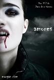 Cover for Amores (Libro #2 de Diario de un Vampiro)