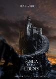 Cover for La Senda De Los Héroes (Libro #1 de El Anillo del Hechicero)