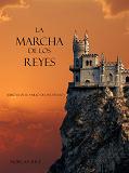 Cover for La Marcha De Los Reyes (Libro #2 De El Anillo Del Hechicero)