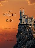Cover for Uma Marcha De Reis (Livro #2 O Anel Do Feiticeiro)
