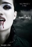Cover for Sevilmis (Vampir Mektuplari'in 2. Kitabi)
