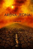 Cover for Aréna Jedna: Otrokári (1. Kniha Z Trilogie Prezití)