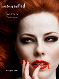 Cover for Resurrected (Book #9 in the Vampire Journals)