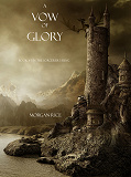 Cover for A Vow of Glory (Book #5 in the Sorcerer's Ring)