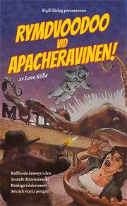 Cover for Rymdvoodoo vid Apacheravinen!