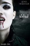 Cover for Älskad (Bok #2 i The Vampire Journals)
