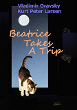 Cover for Beatrice Takes A Trip