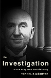 Cover for The Investigation - a true story from Nazi Germany
