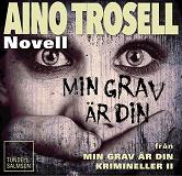 Cover for Min grav är din, novell ur Krimineller II