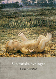 Cover for Skolastiska övningar