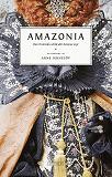 Cover for Amazonia: Den framtida värld där kvinnor styr