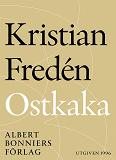 Cover for Ostkaka : Noveller