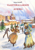 Cover for Vaahteralaakson Aurora