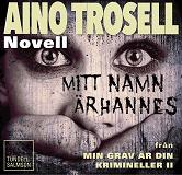 Cover for Mitt namn är Hannes, novell ur Krimineller II