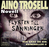 Cover for Flykten till sanningen, novell ur Krimineller II