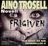 Cover for Frigiven - novell ur Krimineller II