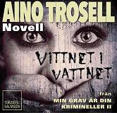 Cover for Vittnet i vattnet, novell ur Krimineller II
