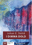 Cover for I dimma dold