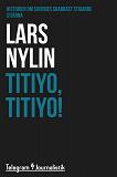 Cover for Titiyo, Titiyo! - Historien om Sveriges snabbast stigande stjärna