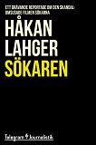 Cover for Sökaren - Ett grävande reportage om den skandalomsusade filmen Sökarna