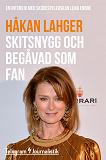 Cover for Skitsnygg och begåvad som fan - En intervju med skådespelerskan Lena Endre