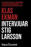 Cover for Klas Ekman intervjuar Stig Larsson - En intervju i fem delar