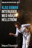 Cover for Samlade intervjuer med Håkan Hellström 2000-2013