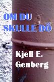 Cover for Om du skulle dö