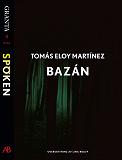 Cover for Bazán: en e-singel ur Granta #4